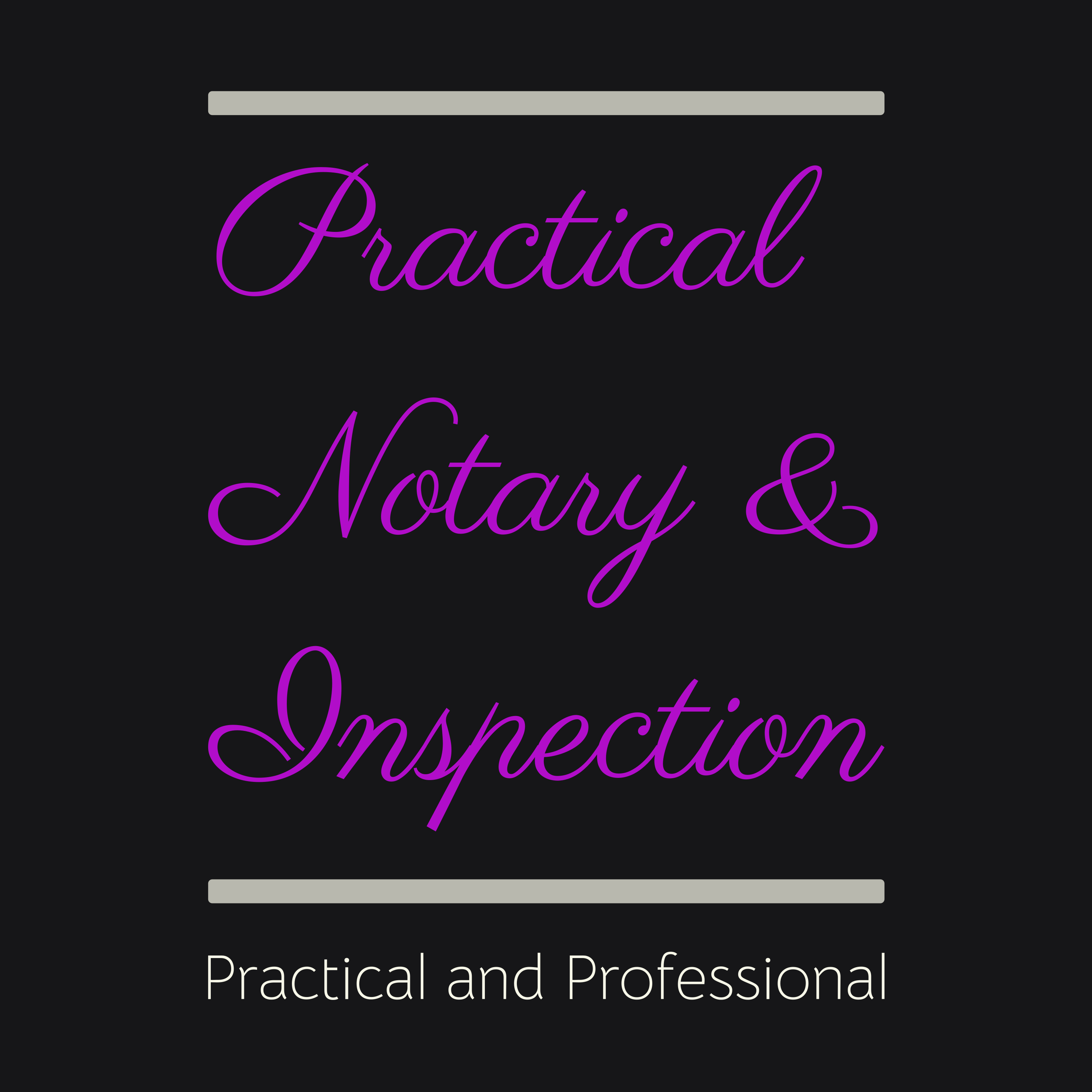 Practical Notary & Inspection