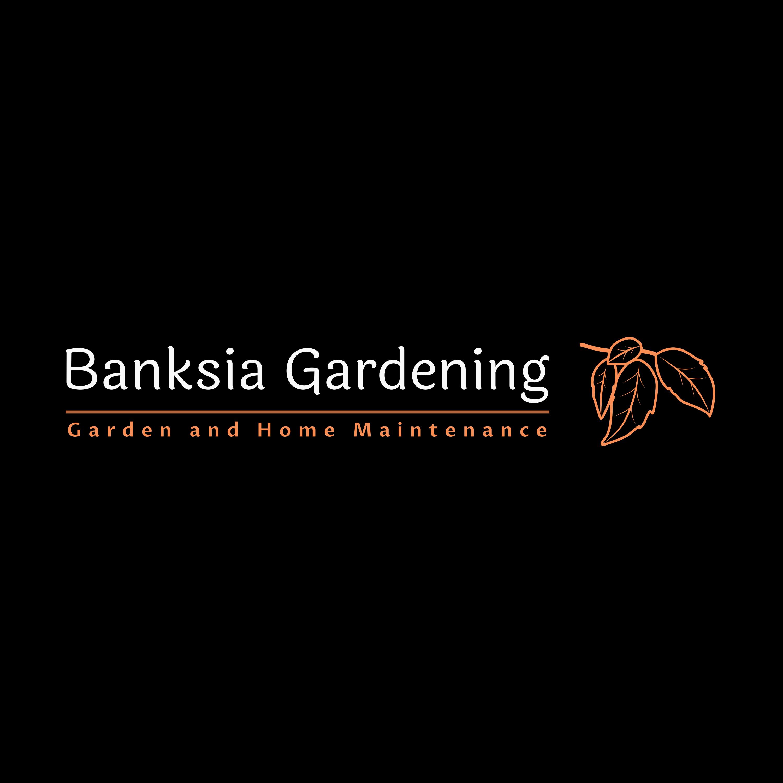 Banksia Gardening