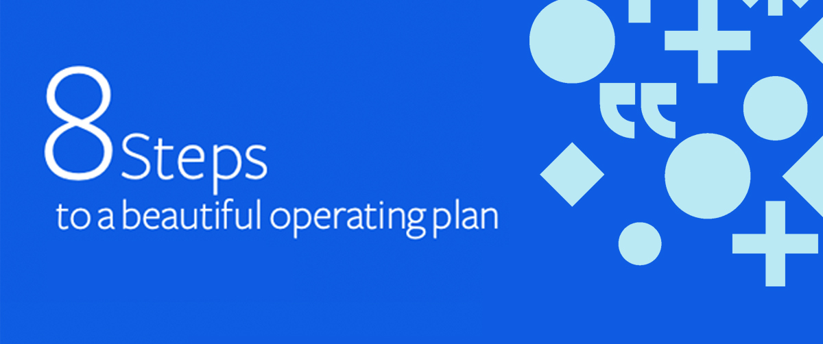 8 Steps to a beautiful operating plan