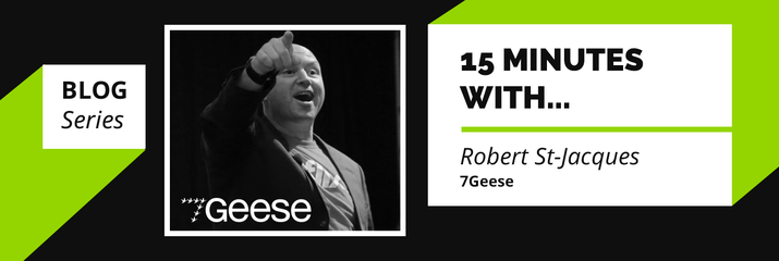15 minutes with… Robert St-Jacques, 7Geese