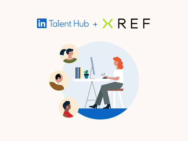 Xref Integrates with ATS Platform, LinkedIn Talent Hub