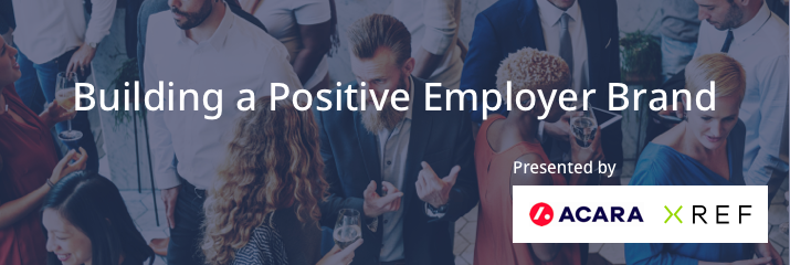 Building positive employer brand, Xref, ACARA, people, crowd, networking