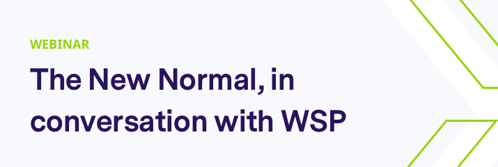 webinar, the new normal, in conversations with WSP, purple and green text, light grey background