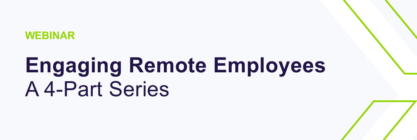 Webinar, engaging remote employees, series, purple and green text, light grey background