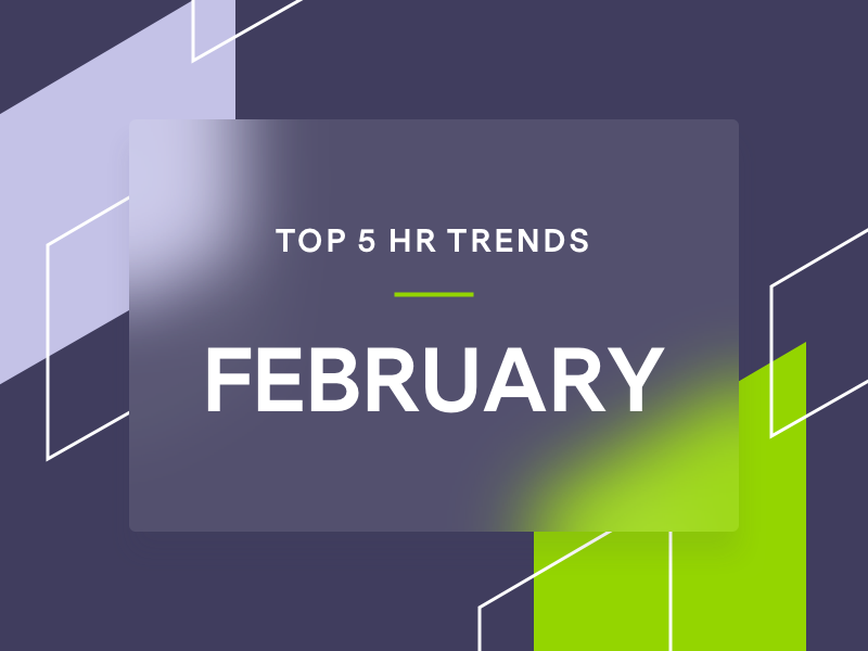 Top 5 HR trends February, branded shapes on purple