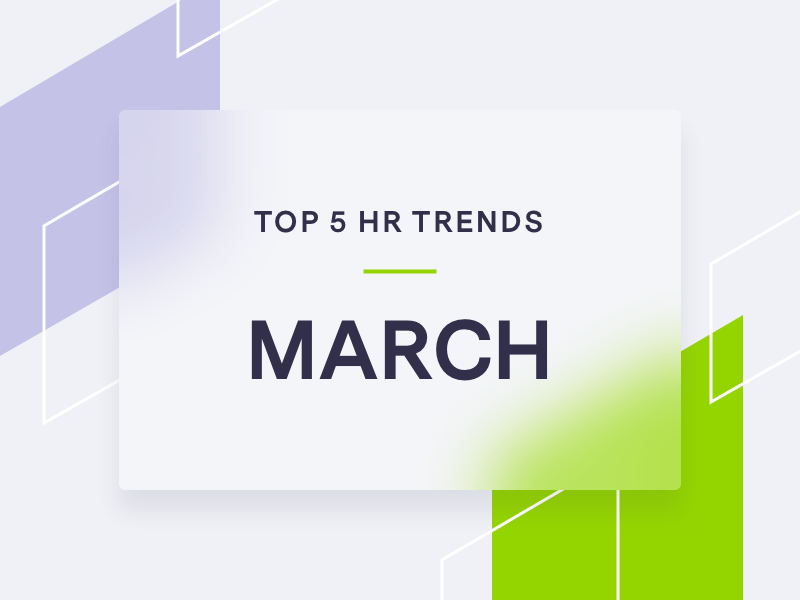 Top 5 HR trends March, branded shapes on grey