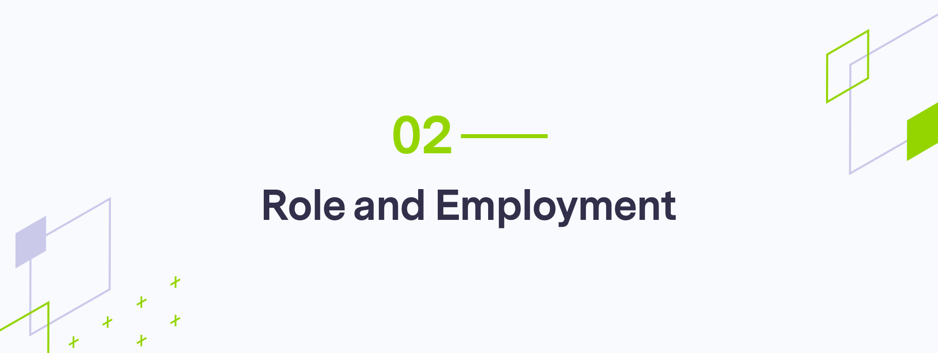 Branded part 2, role and employment graphic
