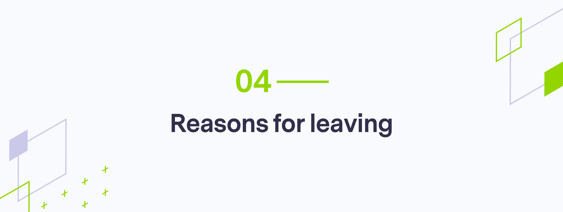 Branded part 4, reasons for leaving graphic