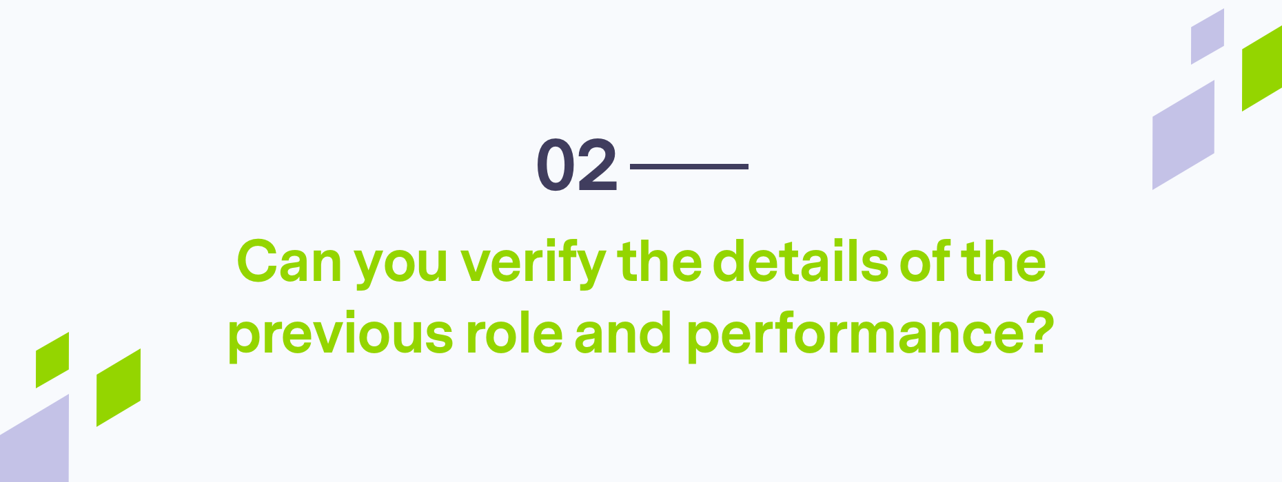 Branded question about verifiying details about previous roles