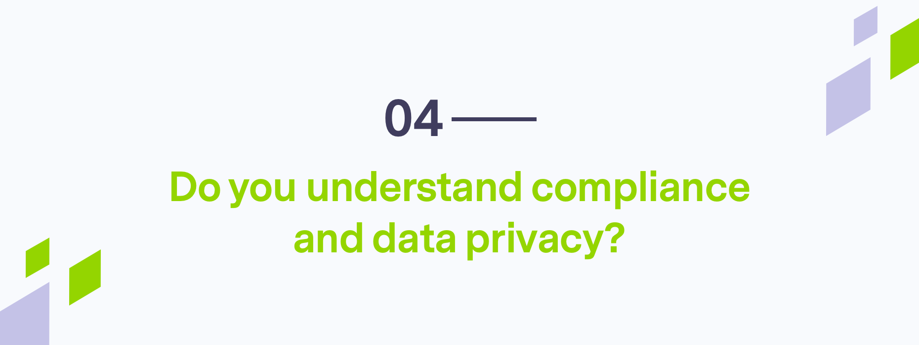 Branded question about understanding compliance and data privacy
