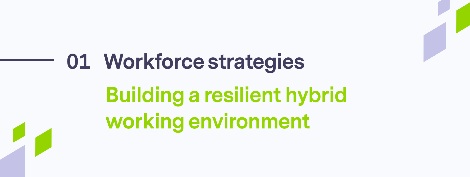 Building a resilient hybrid working environment
