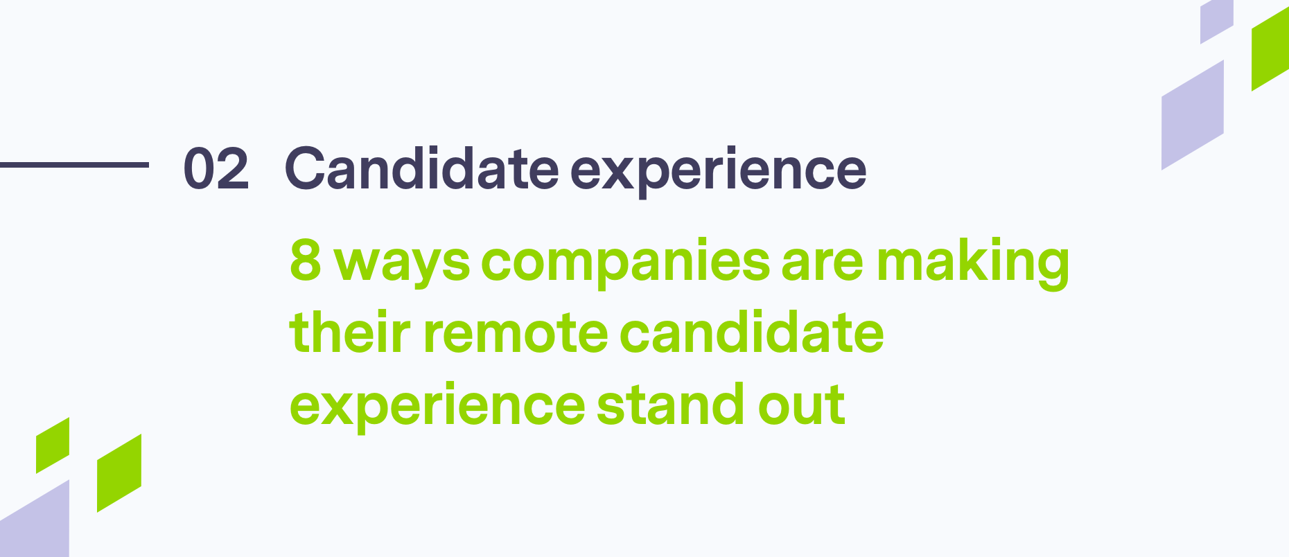 8 Ways Companies Are Making Their Remote Candidate Experience Stand Out