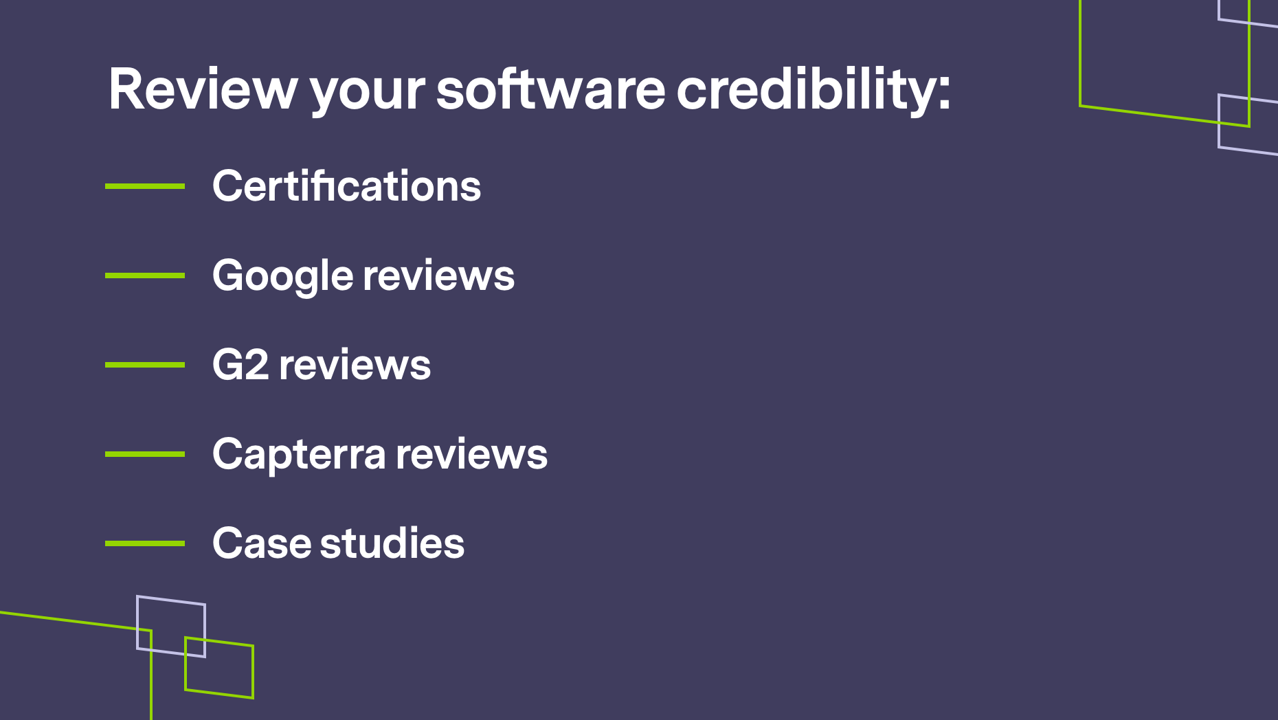Review software credibility lsit, brand shapes on purple