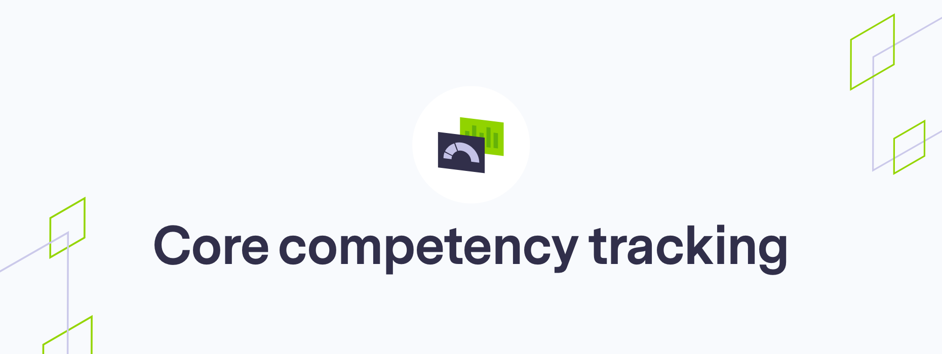 Core competency tracking
