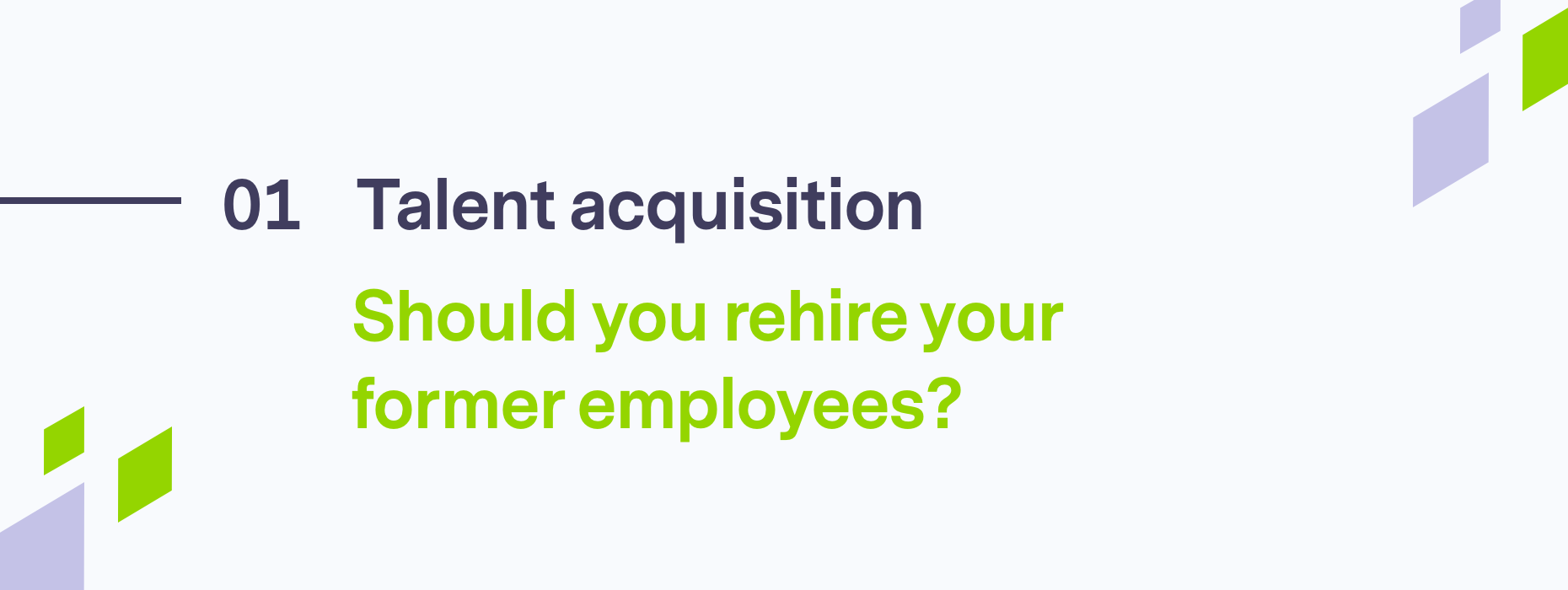 Should you rehire your former employees?