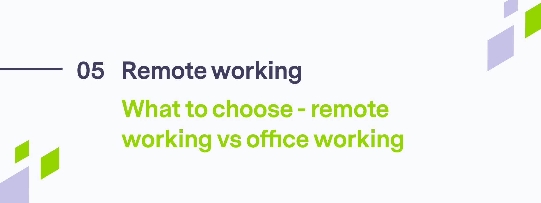 What to choose - remote working vs office working