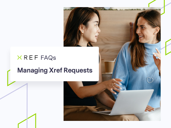 FAQs on Managing Xref Requests