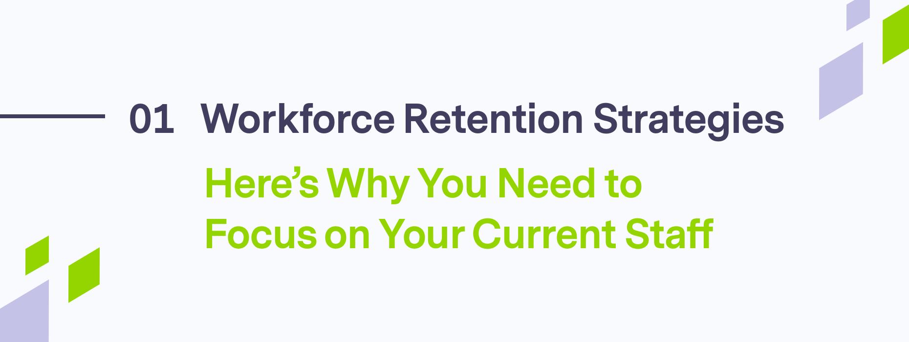 Blog header on Workforce Retention Strategies