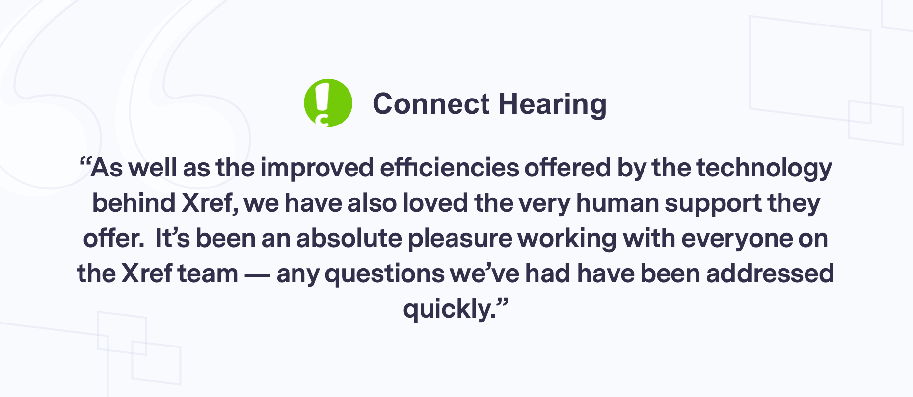 Customer quote Connect Hearing