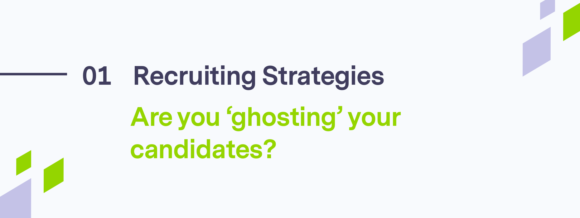 Text on candidate ghosting