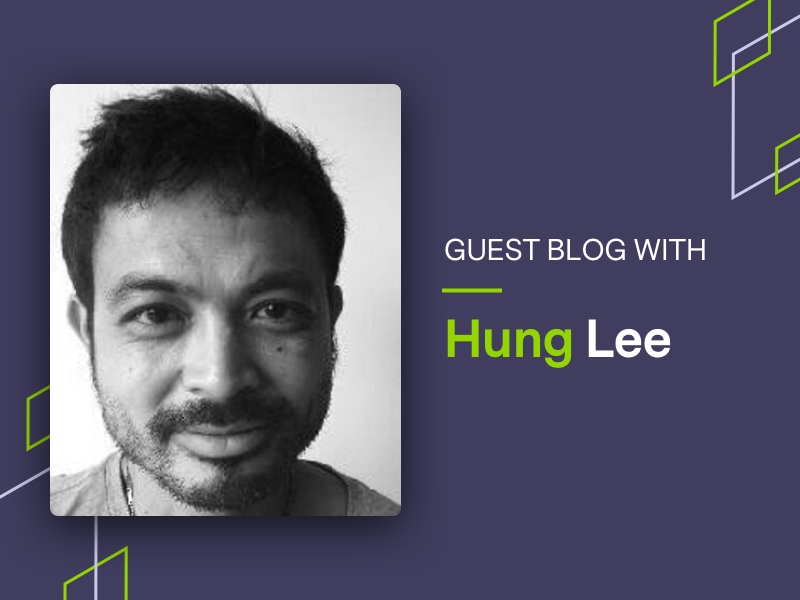Guest blog with Hung Lee graphic