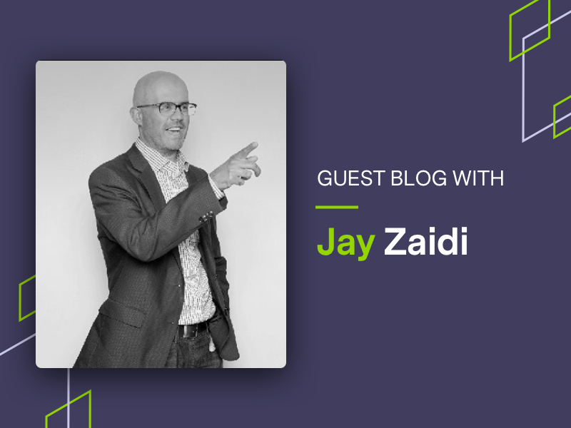Guest blog with Jay Zaidi graphic