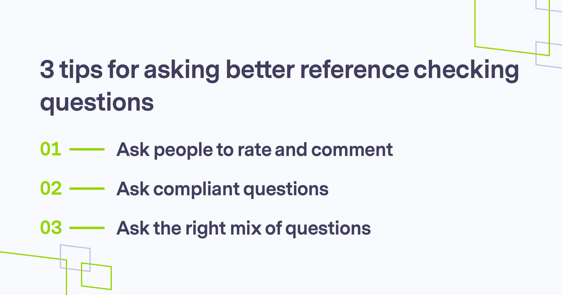 Tips for asking better reference checking questions