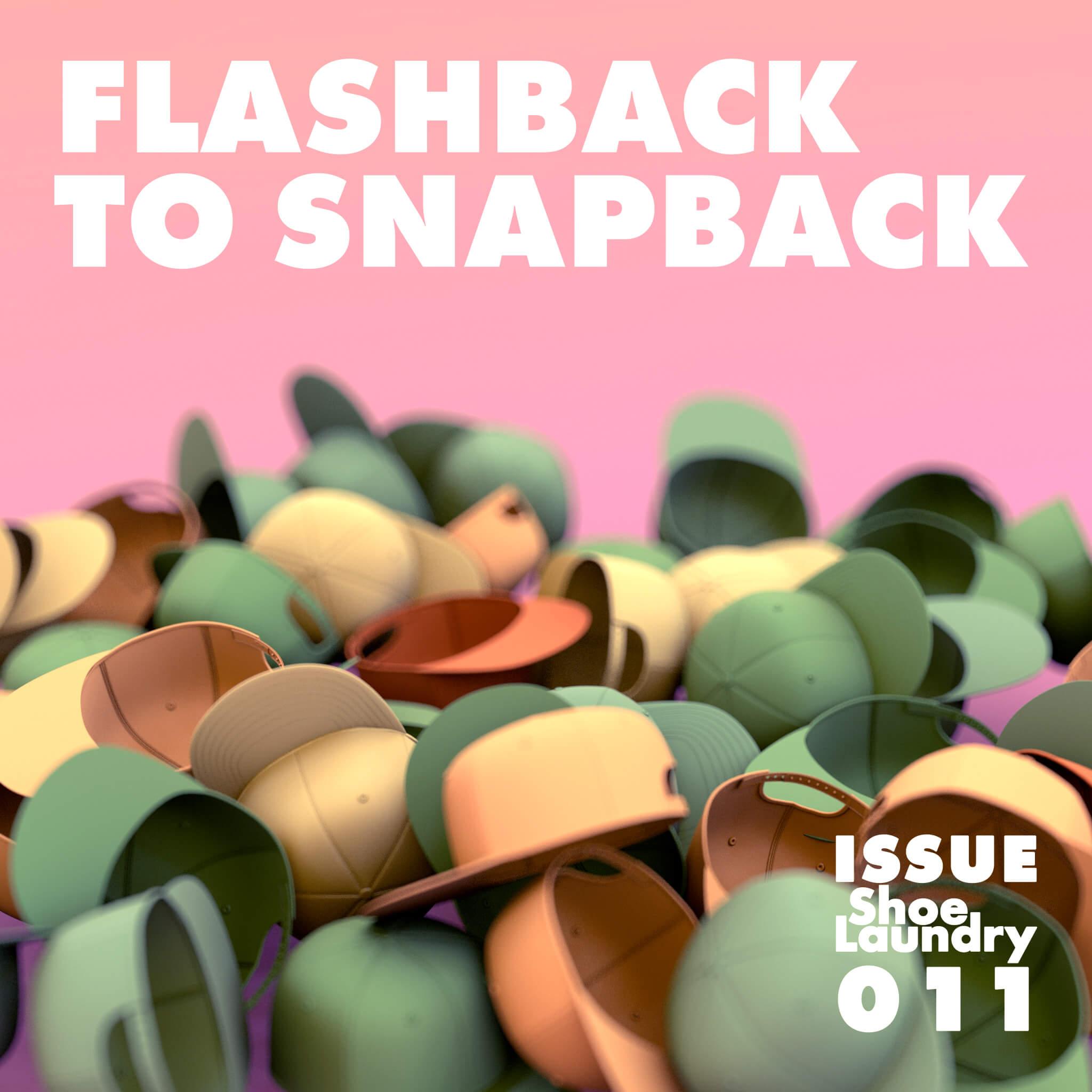 Flashback to Snapback Blog 012