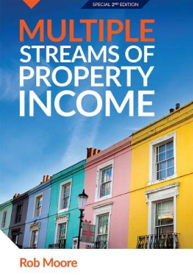 Okładka książki Multiple Streams of Property Income, Rob Moore