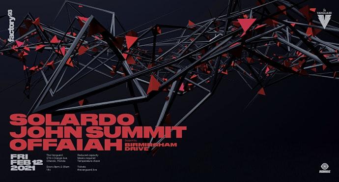 Factory93 presents Solardo, John Summit & Guests