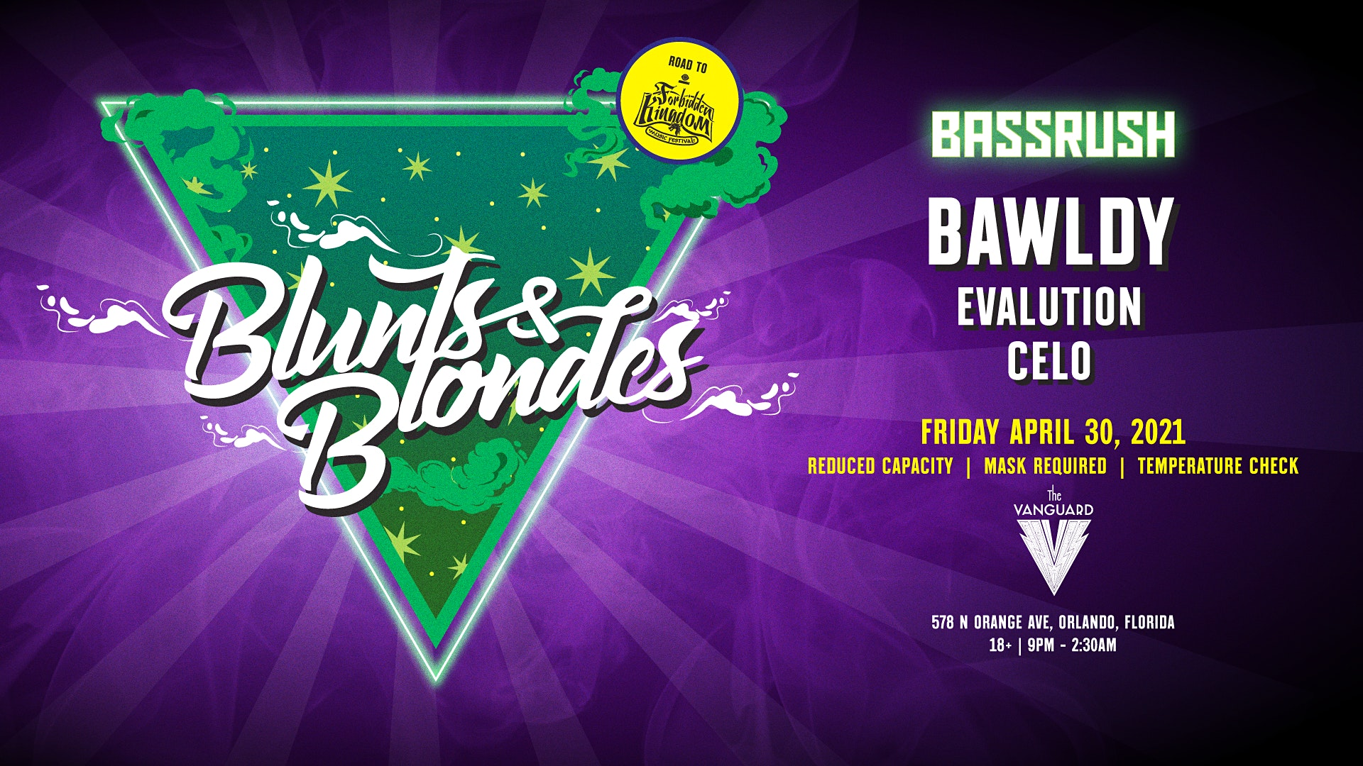 Bassrush Presents: Blunts & Blondes