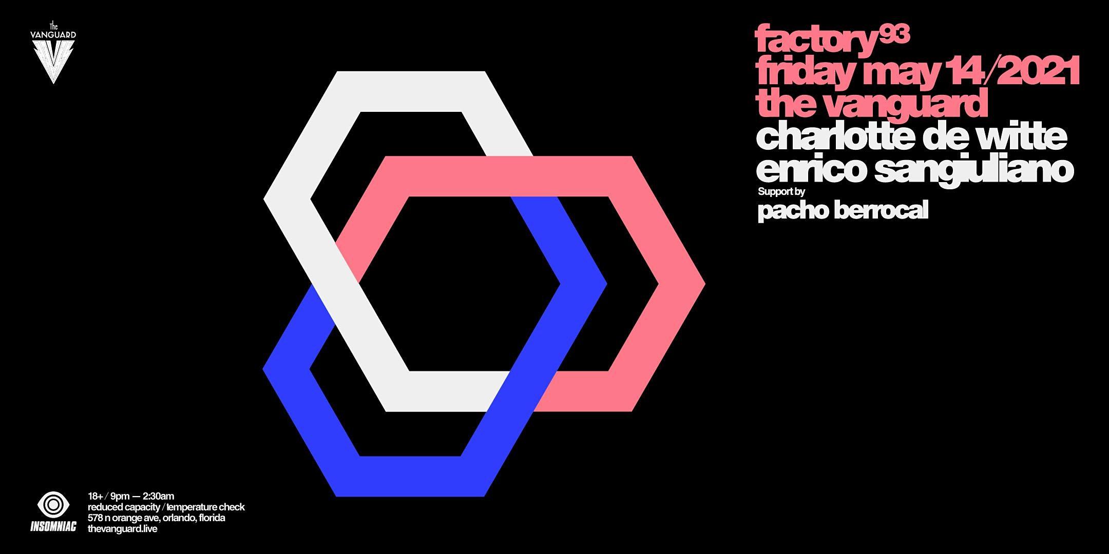 Factory93 Presents: Charlotte De  Witte