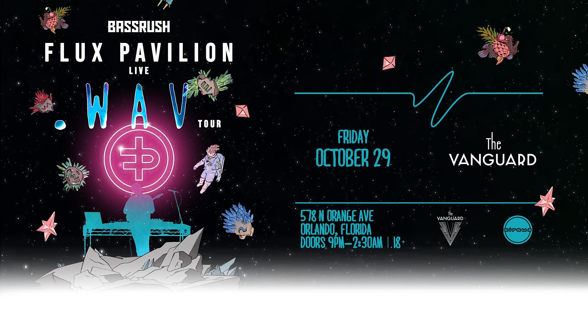 BASSRUSH Presents: Flux Pavilion