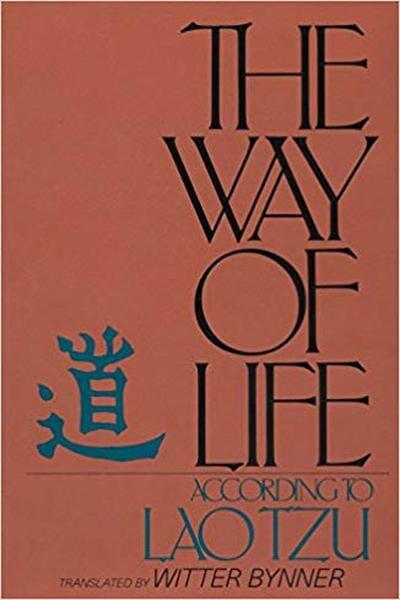 The Way of Life, According to Laotzu