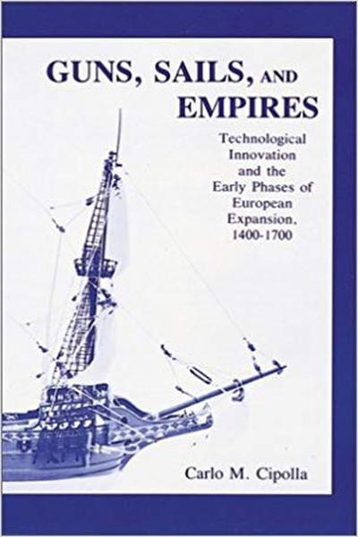 Guns, Sails, and Empires