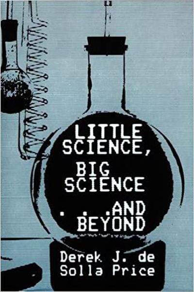 Little Science, Big Science...and Beyond