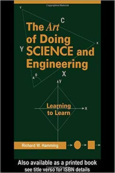 The Art of Doing Science and Engineering