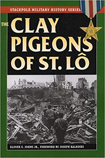 The Clay Pigeons of St. Lô