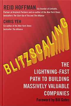 Blitzscaling by Reid Hoffman & Chris Yeh