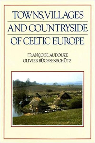 Towns, Villages and Countryside of Celtic Europe