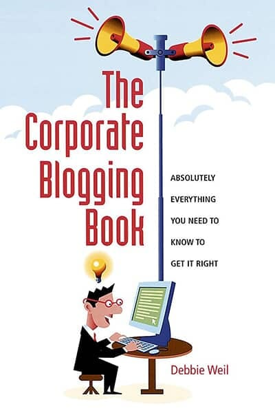 The Corporate Blogging Book