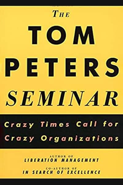 The Tom Peters Seminar