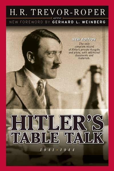 Hitler's Table Talk, 1941-1944