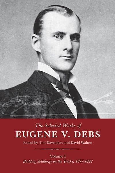 Writings of Eugene V. Debs
