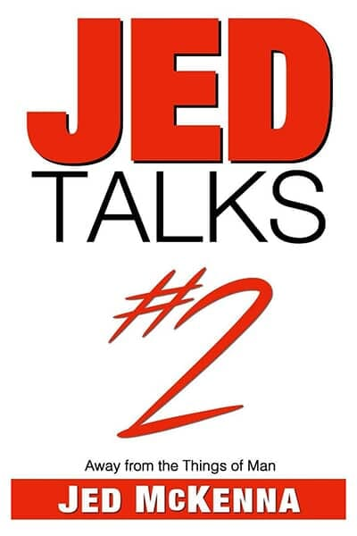 Jed Talks #2