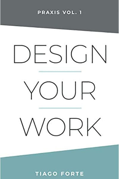 Design Your Work