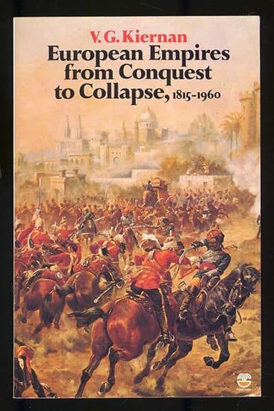 European Empires from Conquest to Collapse