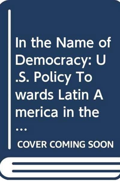 In the Name of Democracy