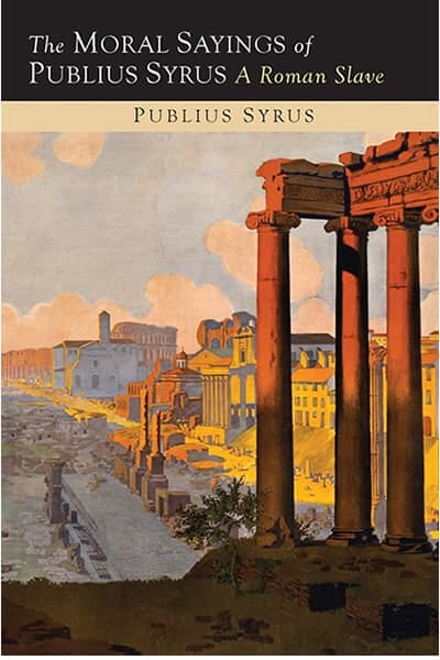Moral Sayings of Publius Syrus