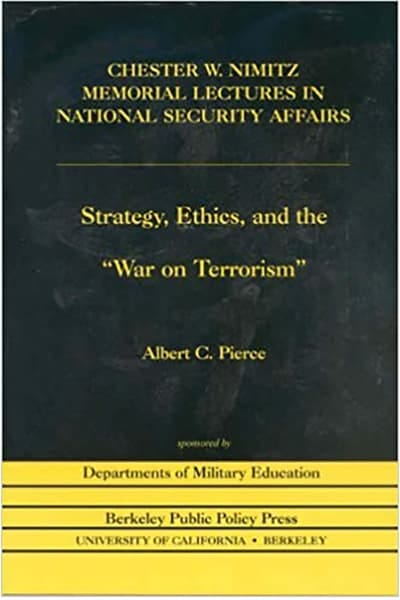 Strategy, Ethics and the War on Terrorism